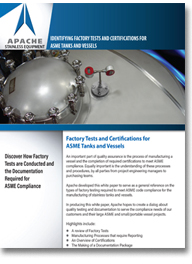 Factory Tests and Certifications for ASME Tanks and Vessels